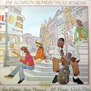 Howlin' Wolf - London Sessions (feat. Eric Clapton, Steve Winwood, Bill Wyman, Charlie Watts)