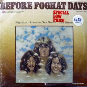 Foghat - Before Foghat Days