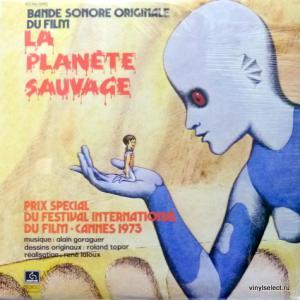 Alain Goraguer - La Planète Sauvage - Bande Sonore Originale Du Film