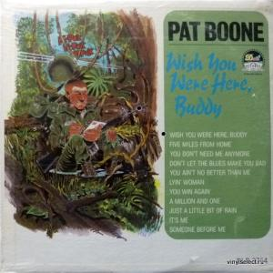 Pat Boone - Wish You Were Here, Buddy