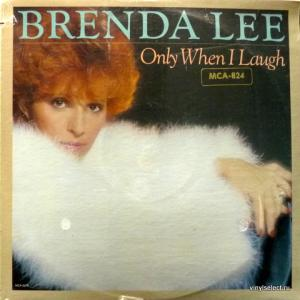 Brenda Lee - Only When I Laugh