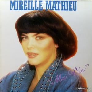 Mireille Mathieu - Ma Vie