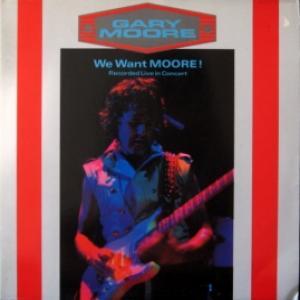Gary Moore - We Want Moore!