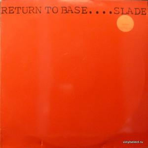 Slade - Return To Base