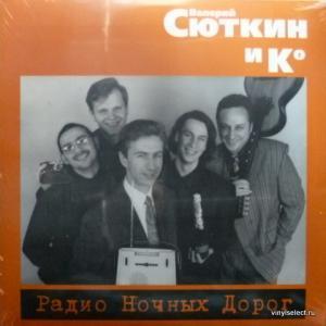Валерий Сюткин (ех-Браво) - Радио Ночных Дорог