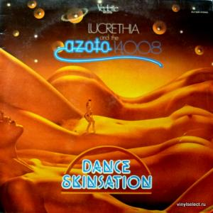 Lucrethia And The Azoto 14,008 - Dance Skinsation