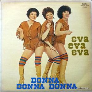 Eva Eva Eva - Donna Donna Donna
