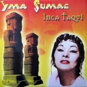 Yma Sumac - Inca Taqui