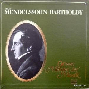 Felix Mendelssohn - Grosse Meister Der Musik