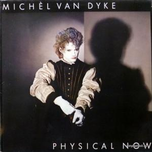 Michel Van Dyke - Physical Now