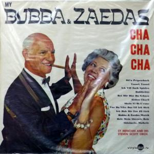 Sy Menchin And His Steven Scott Orchestra - My Bubba & Zaedas Cha Cha Cha