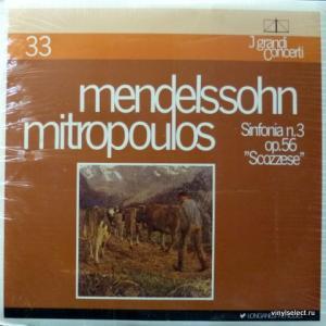 Felix Mendelssohn - Sinfonia n.3 op.56 (feat. Dimitri Mitropoulos)