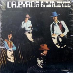 Byrds,The - Dr. Byrds & Mr. Hyde