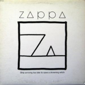 Frank Zappa - Ship Arriving Too Late To Save A Drowning Witch