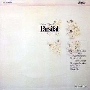 Richard Wagner - Parsifal (feat. Maria Callas, Boris Christoff, Rolando Panerai...)