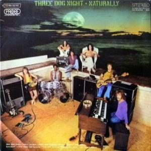 Three Dog Night - Naturally