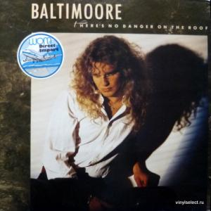 Baltimoore - There's No Danger On The Roof
