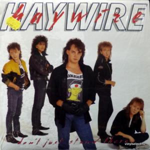 Haywire - Don't Just Stand There