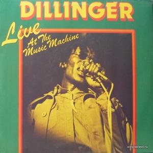 Dillinger - Live At The Music Machine