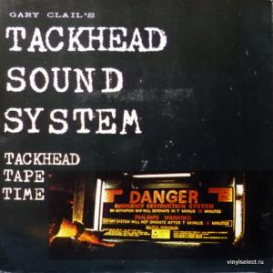 Gary Clails Tackhead Sound System - Tackhead Tape Time