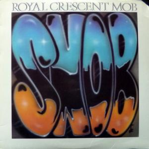 Royal Crescent Mob - Something New, Old And Borrowed