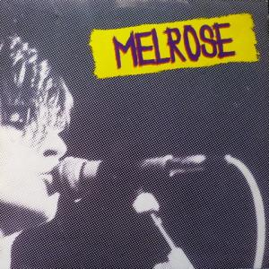 Melrose - Melrose