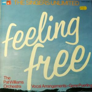 Singers Unlimited, The - Feeling Free (feat. Pat Williams Orchestra)