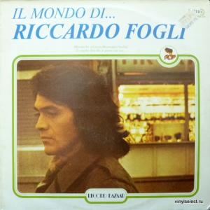 Riccardo Fogli - Il Mondo Di...