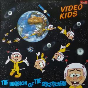 Video Kids - The Invasion Of The Spacepeckers