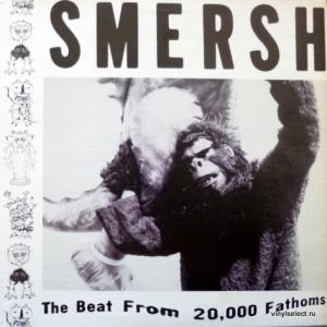 Smersh - The Beat From 20,000 Fathoms