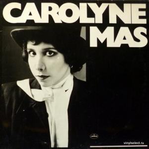 Carolyne Mas - Carolyne Mas