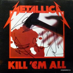 Metallica - Kill 'Em All (Autographed)