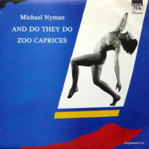 Michael Nyman - And Do They Do / Zoo Caprices
