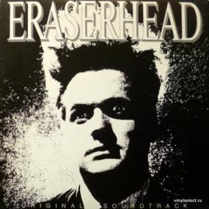 David Lynch - Eraserhead - Original Soundtrack