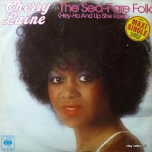 Cherry Laine - The Sea-Fare Folk (Hey-Ho And Up She Rises)