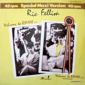 Ric Fellini - Welcome To Rimini