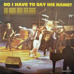 Bruce Springsteen - Do I Have To Say His Name?