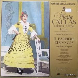 Maria Callas - Il Barbiere Di Siviglia - Selizione Dell' Opera
