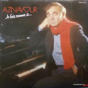 Charles Aznavour - Je Fais Comme Si... (*Autographed)