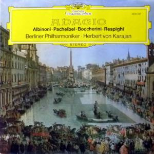 Herbert Von Karajan - Adagio (Albinoni, Pachelbel, Boccherini, Respighi)