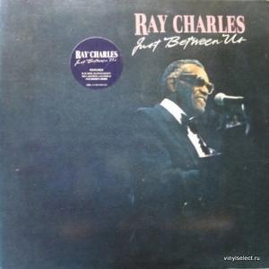 Ray Charles - Just Between Us
