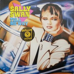 Sally Swan - Tell Me Why