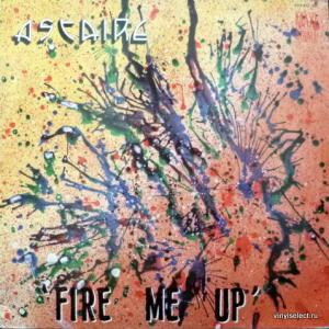 Astaire - Fire Me Up