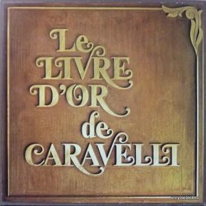 Caravelli Orchestra - Le Livre D'or De Caravelli