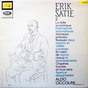 Erik Satie - Pieces Pour Piano, Vol.2 (feat. Aldo Ciccolini)