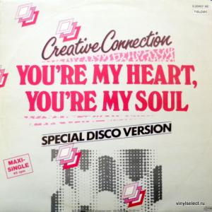 Creative Connection - You're My Heart, You're My Soul (Special Disco Version)