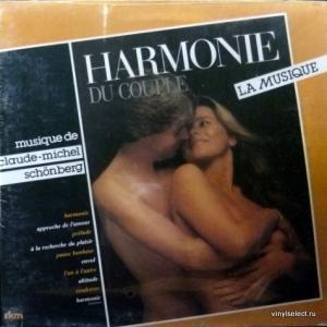 Claude-Michel Schönberg - Harmonie Du Couple: La Musique