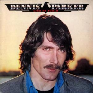 Dennis Parker - Like An Eagle