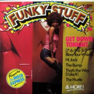 Disco Express, The - Funky Stuff (Get Down Tonight)