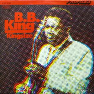 B.B. King - Profiles: Kingsize B.B.King
